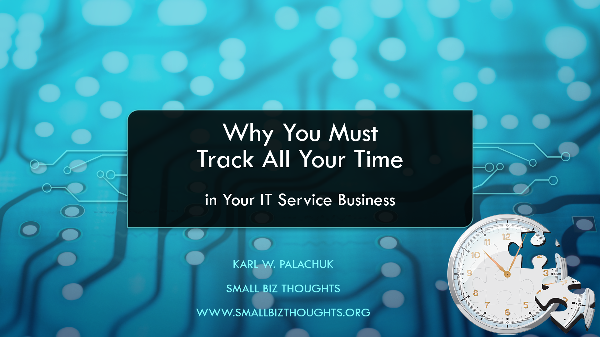 Why You Need to Track All the Outstanding Time in Your IT Business